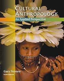 Cultural Anthropology An Applied Perspective 4th 2001 9780534556211 Front Cover
