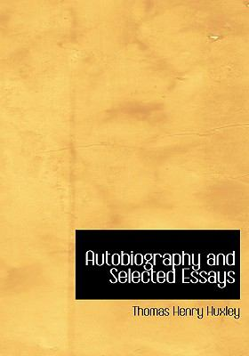 Autobiography and Selected Essays  2008 9780554215211 Front Cover