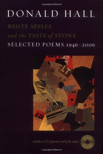 White Apples and the Taste of Stone Selected Poems 1946-2006  2006 edition cover