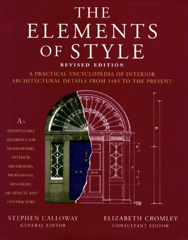 Elements of Style A Practical Encyclopedia of Interior Architectural Detals from 1485 to the Present  1997 (Revised) edition cover