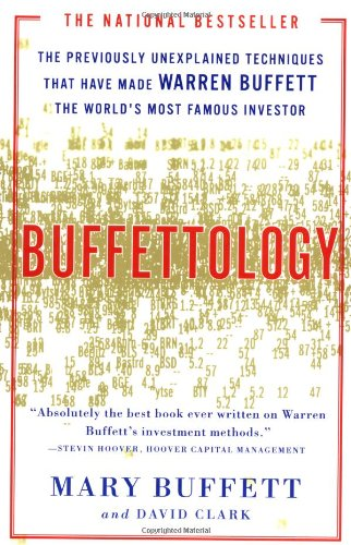 Buffettology The Previously Unexplained Techniques That Have Made Warren Buffett the Worlds  1999 9780684848211 Front Cover