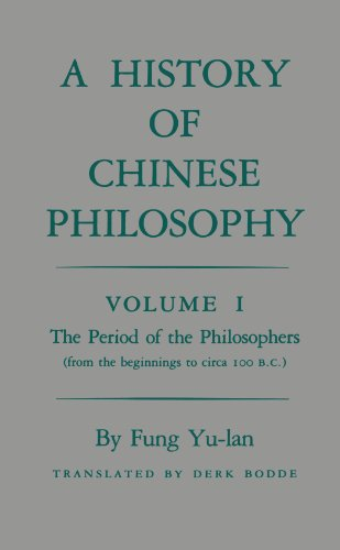 History of Chinese Philosophy The Period of the Philosophers (From the Beginnings to Circa 100 B. C. )  1952 (Reprint) edition cover