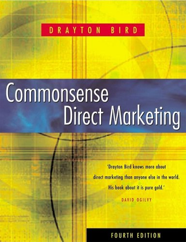 Commonsense Direct Marketing  4th 2000 (Revised) 9780749431211 Front Cover