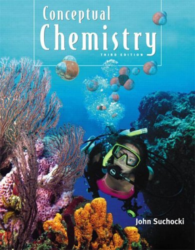 Conceptual Chemistry  3rd 2007 (Revised) edition cover