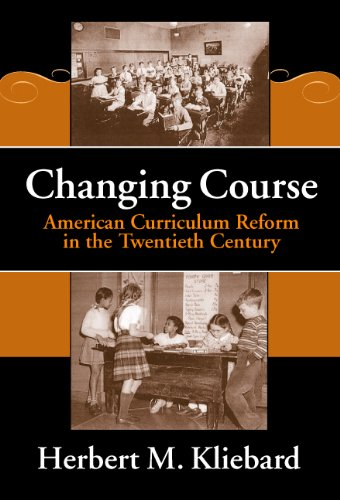 Changing Course American Curriculum Reform in the 20th Century  2002 edition cover
