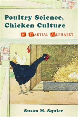 Poultry Science, Chicken Culture A Partial Alphabet  2010 edition cover