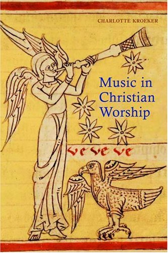 Music in Christian Worship At the Service of the Liturgy  2005 edition cover