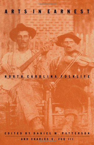 Arts in Earnest North Carolina Folklife N/A 9780822310211 Front Cover