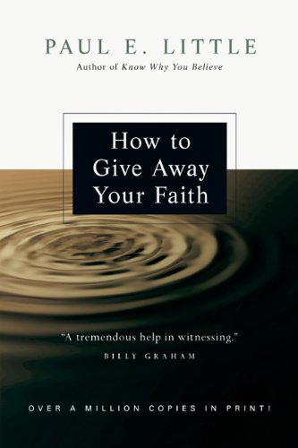 How to Give Away Your Faith   2008 edition cover