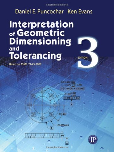 Interpretation of Geometric Dimensioning and Tolerancing  3rd 2011 edition cover