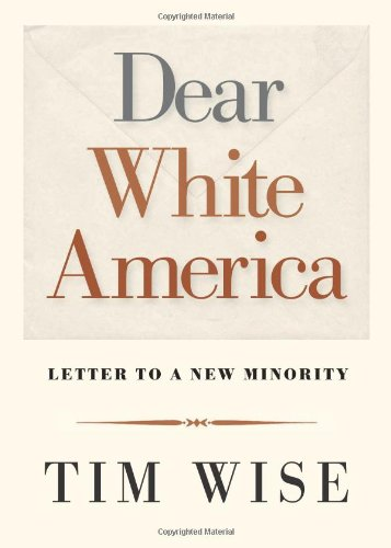 Dear White America Letter to a New Minority  2012 edition cover