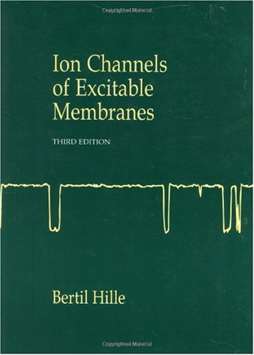 Ion Channels of Excitable Membranes  3rd 2001 edition cover