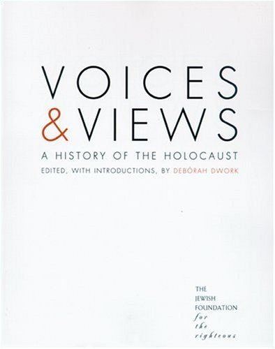 Voices and Views A History of the Holocaust  2002 edition cover