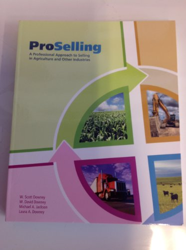 ProSelling ) a Professional Approach to Selling in Agriculture and Other Industries  2011 edition cover