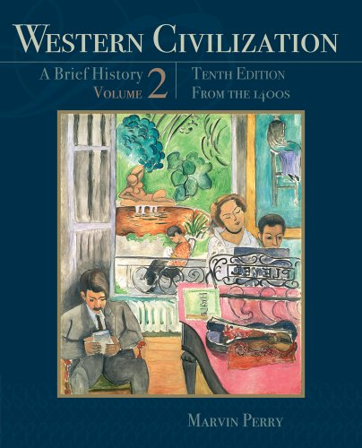 Western Civilization - A Brief History From the 1400's 10th 2013 edition cover