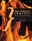 Pro Tools II Ignite! The Visual Guide for New Users  2014 edition cover