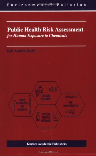 Public Health Risk Assessment for Human Exposure to Chemicals   2002 edition cover