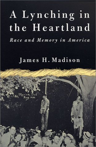 Lynching in the Heartland Race and Memory in America  2001 (Revised) edition cover