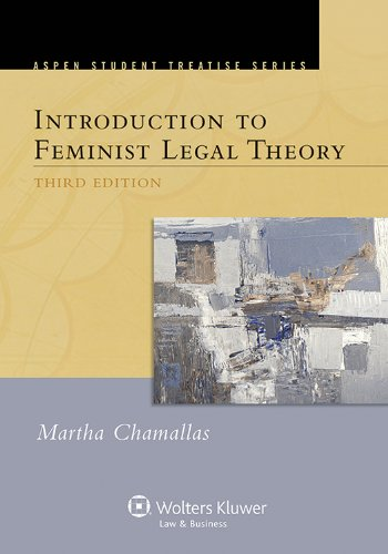 Introduction to Feminist Legal Theory  3rd 2012 (Revised) edition cover