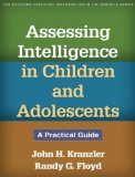 Assessing Intelligence in Children and Adolescents A Practical Guide  2013 edition cover