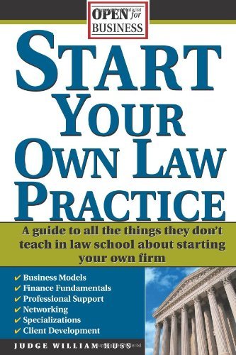 Start Your Own Law Practice A Guide to All the Things They Don't Teach in Law School about Starting Your Own Firm  2005 edition cover