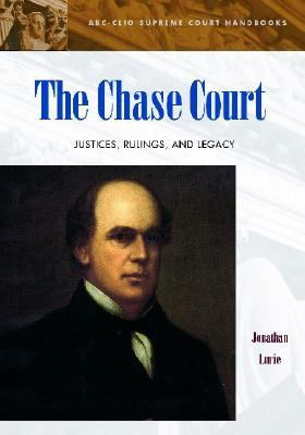 Chase Court Justices, Rulings, and Legacy  2004 edition cover