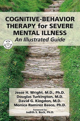 Cognitive-Behavior Therapy for Severe Mental Illness An Illustrated Guide  2008 edition cover