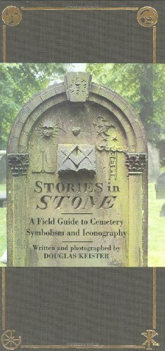 Stories in Stone The Complete Guide to Cemetery Symbolism  2004 edition cover