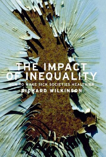 Impact of Inequality How to Make Sick Societies Healthier  2005 edition cover