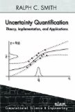 Uncertainty Quantification: Theory, Implementation, and Applications   2014 edition cover