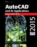 AutoCAD and Its Applications Advanced 2015  22nd 2015 edition cover