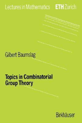 Topics in Combinatorial Group Theory   1993 9783764329211 Front Cover