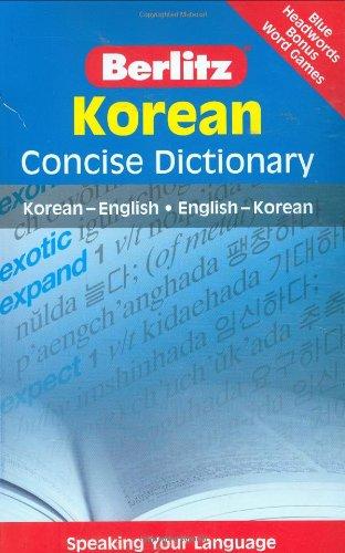 Korean - Berlitz Concise Dictionary Korean - English, English - Korean  2007 9789812680211 Front Cover