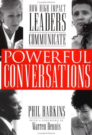 Powerful Conversations How High Impact Leaders Communicate  1999 (Student Manual, Study Guide, etc.) 9780071353212 Front Cover