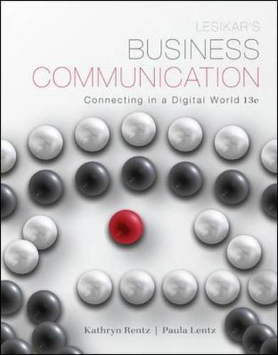 Lesikar's Business Communication: Connecting in a Digital World  13th 2014 9780073403212 Front Cover
