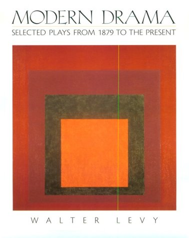 Modern Drama Selected Plays from 1879 to the Present 1st 1999 edition cover