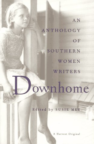Downhome An Anthology of Southern Women Writers  1995 edition cover