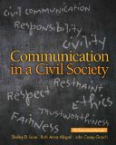 Communication in a Civil Society   2014 9780205770212 Front Cover