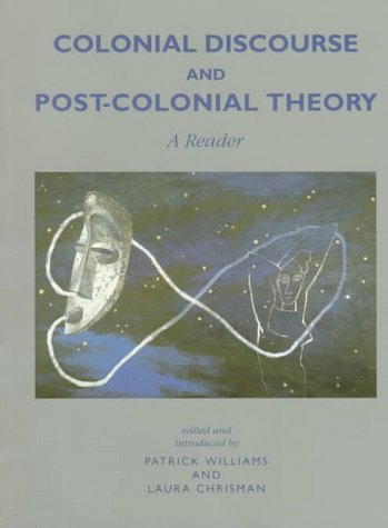 Colonial Discourse and Post-Colonial Theory  N/A edition cover