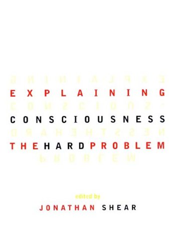 Explaining Consciousness The Hard Problem  1998 edition cover