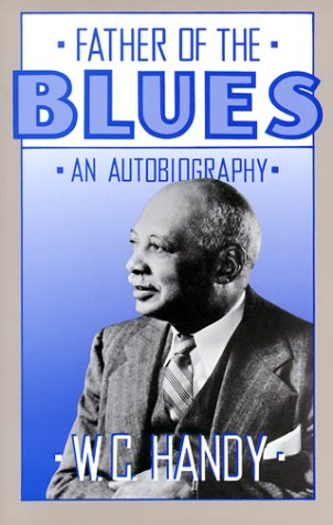 Father of the Blues An Autobiography Reprint  edition cover