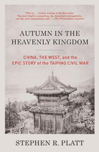 Autumn in the Heavenly Kingdom China, the West, and the Epic Story of the Taiping Civil War N/A edition cover