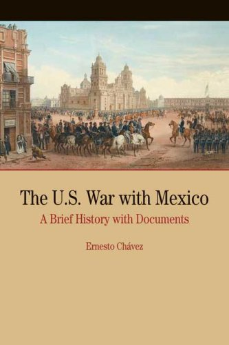 U. S. War with Mexico A Brief History with Documents 1st 2008 edition cover