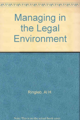 Managing in the Legal Environment  3rd 1996 9780314063212 Front Cover