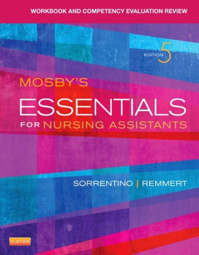Workbook and Competency Evaluation Review for Mosby's Essentials for Nursing Assistants  5th 2014 edition cover