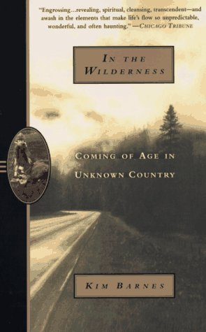 In the Wilderness Coming of Age in Unknown Country N/A edition cover