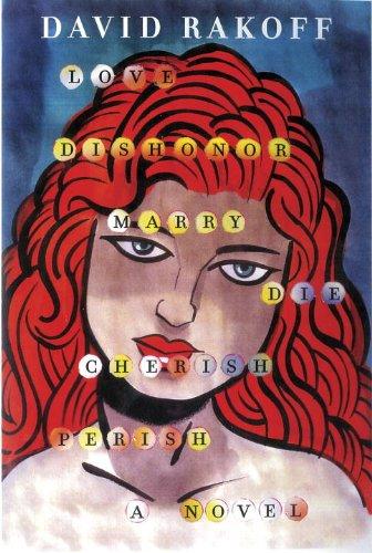 Love, Dishonor, Marry, Die, Cherish, Perish  N/A edition cover