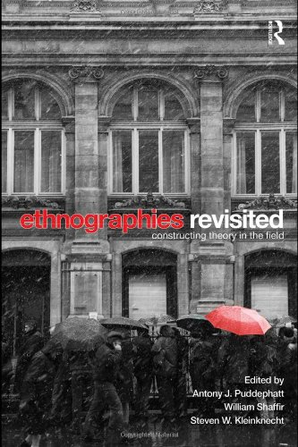 Ethnographies Revisited Constructing Theory in the Field  2009 9780415452212 Front Cover