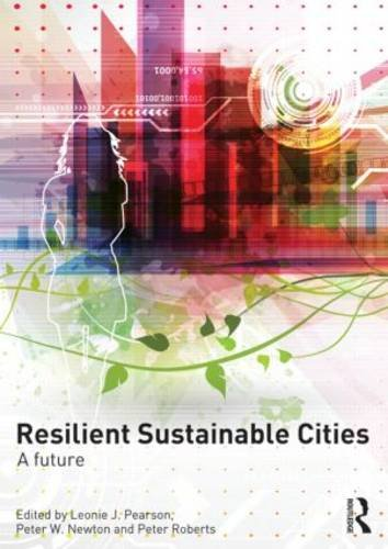 Resilient Sustainable Cities A Future  2014 edition cover