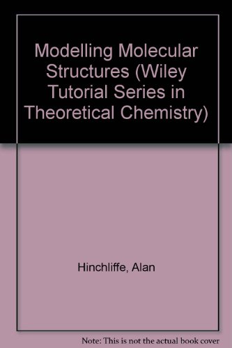 Modelling Molecular Structures   1996 9780471959212 Front Cover
